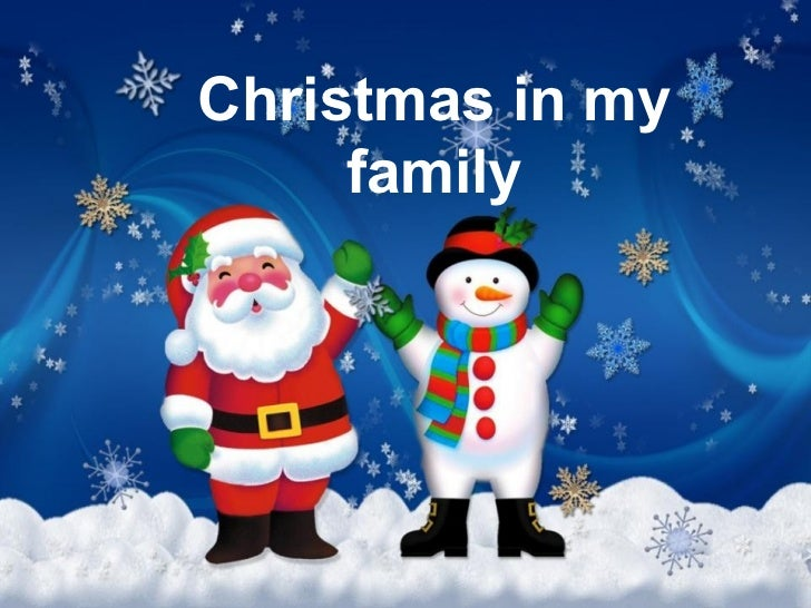 Christmas in my family