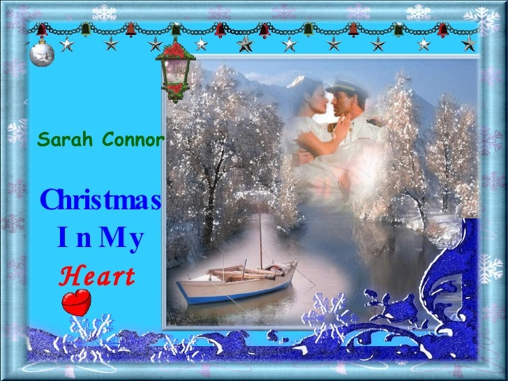 Sarah Connor Christmas In My  Heart