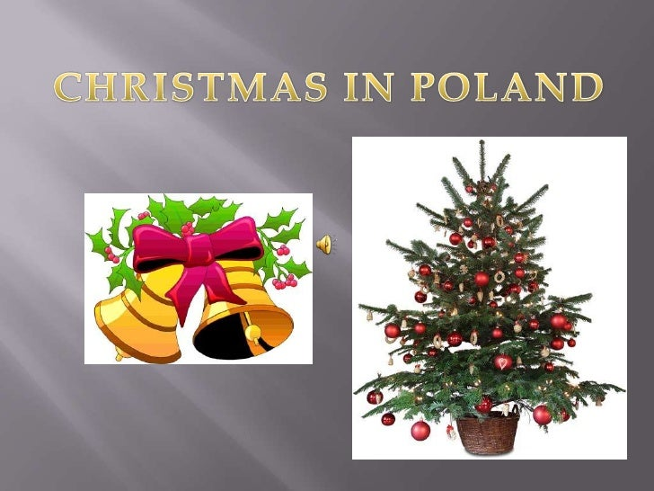 CHRISTMAS IN POLAND<br />