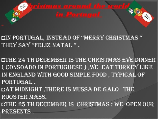 How Do You Say Merry Christmas In Portuguese.Christmas In Portugal Arnaldo