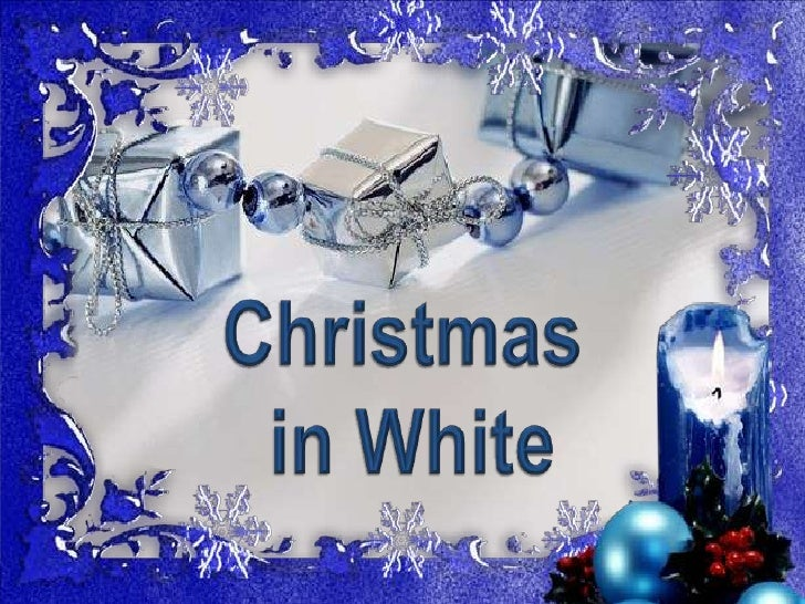 Christmas<br /> in White<br />