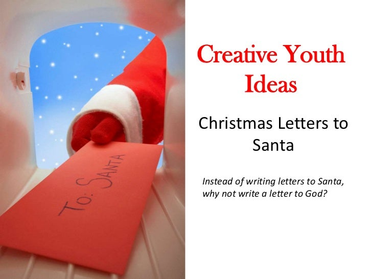 creative writing letters to santa