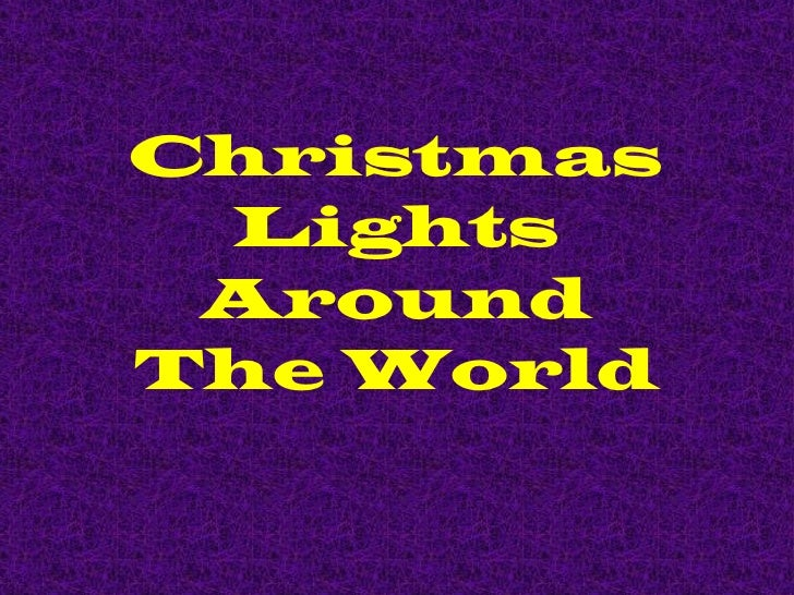 Christmas Lights Around The World