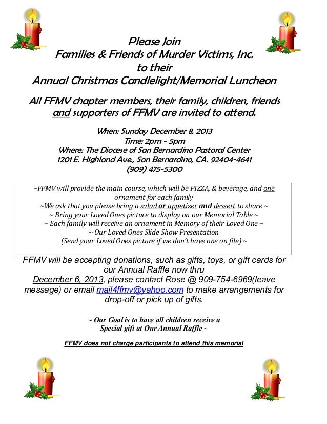 FFMV Birthdays  Please Join Families & Friends of Murder Victims, Inc. to their Annual Christmas Candlelight/Memorial Lunc...