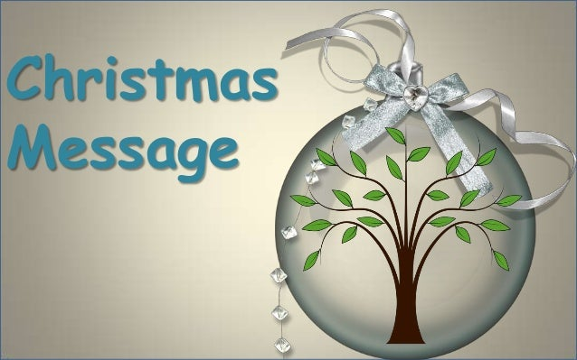 ChristmasMessageMy translation fromPortuguese unknown)    (author is
