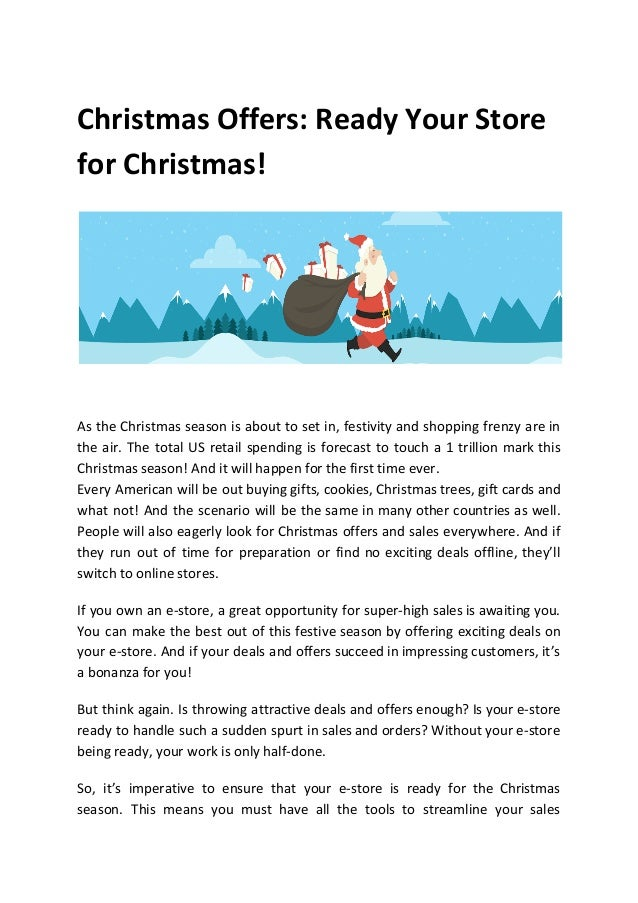 Christmas Offers: Ready Your Store for Christmas! As the Christmas season is about to set in, festivity and shopping frenz...