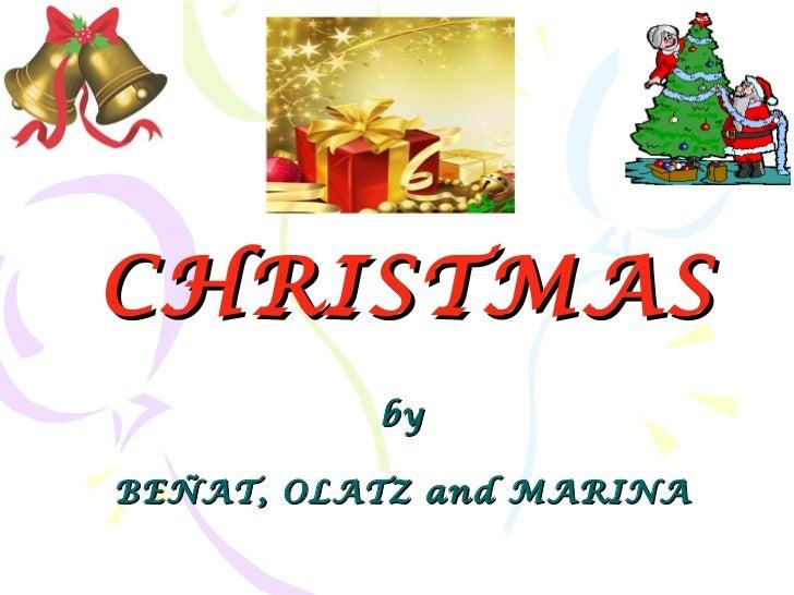 CHRISTMAS by BEÑAT, OLATZ and MARINA
