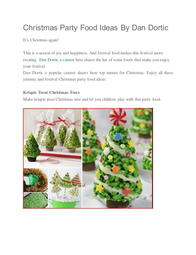christmas party food ideas by dan dortic its christmas again