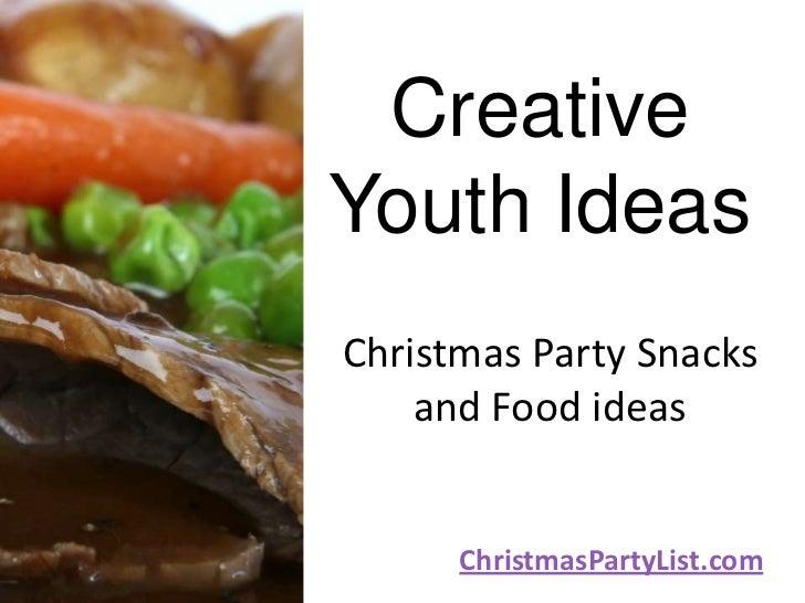 CreativeYouth IdeasChristmas Party Snacks    and Food ideas      ChristmasPartyList.com