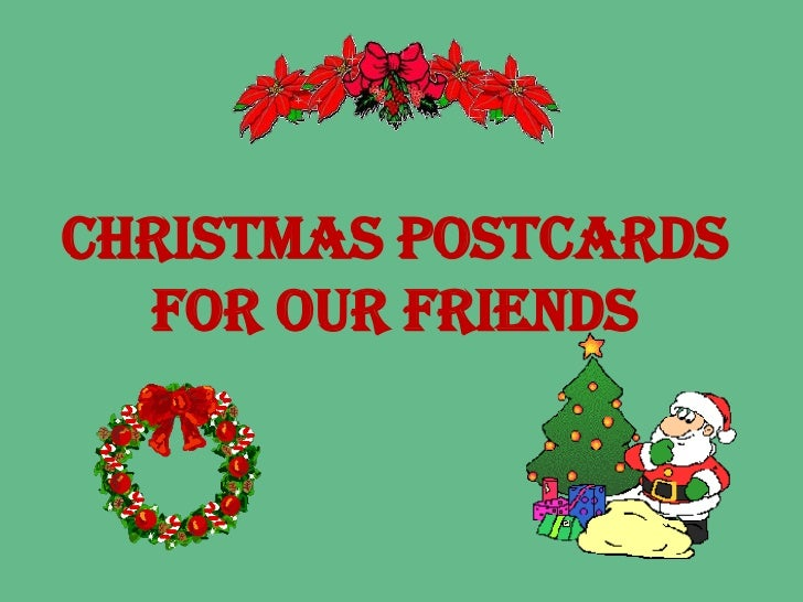 Christmas postcards  for our friends