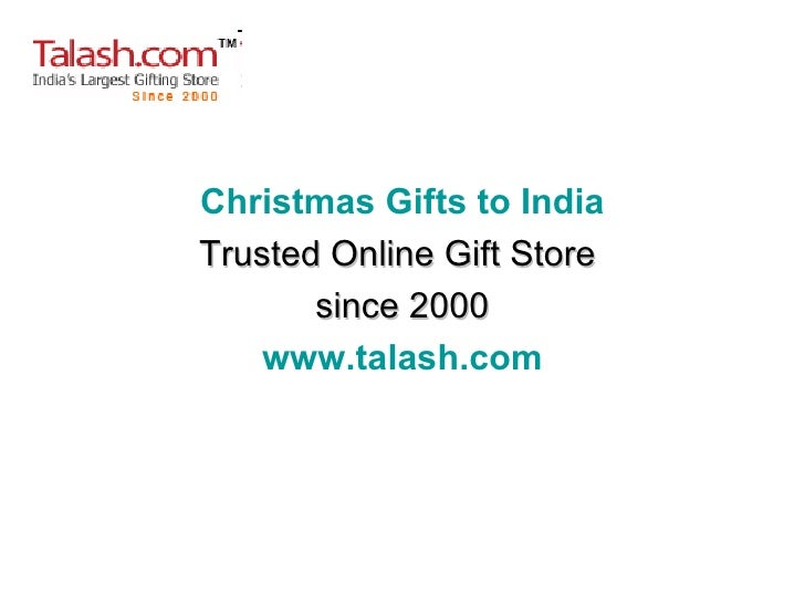 Christmas Gifts to India Trusted Online Gift Store  since 2000 www.talash.com
