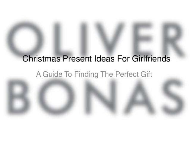 Christmas Present Ideas For Girlfriends   A Guide To Finding The Perfect Gift