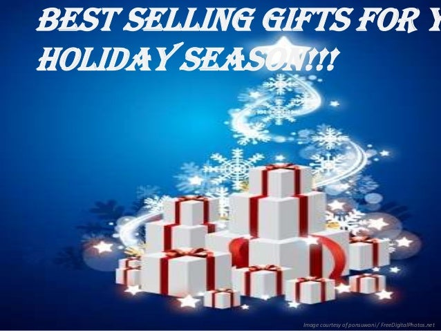 Best Selling Gifts for y Holiday Season!!!  Image courtesy of ponsuwani / FreeDigitalPhotos.net