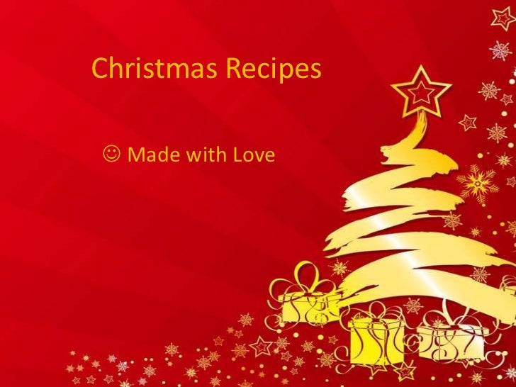 Christmas Recipes Made with Love