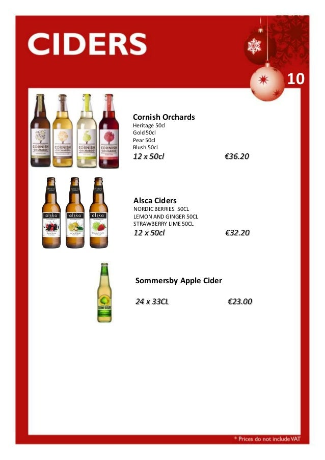 10 Cornish Orchards Heritage 50cl Gold 50cl Pear 50cl Blush 50cl  12 x 50cl  €36.20  Alsca Ciders NORDIC BERRIES 50CL LEMO...