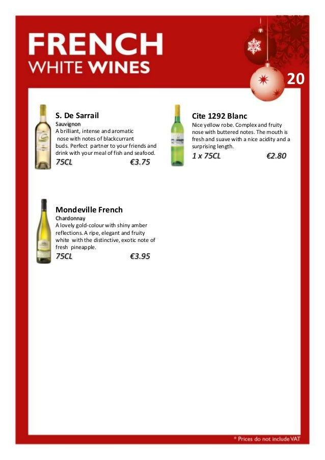 20 S. De Sarrail  Cite 1292 Blanc  Sauvignon A brilliant, intense and aromatic nose with notes of blackcurrant buds. Perfe...