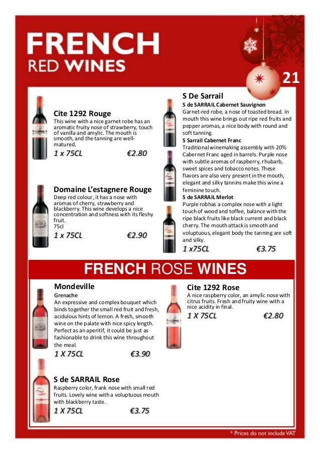 21 S De Sarrail Cite 1292 Rouge This wine with a nice garnet robe has an aromatic fruity nose of strawberry, touch of vani...