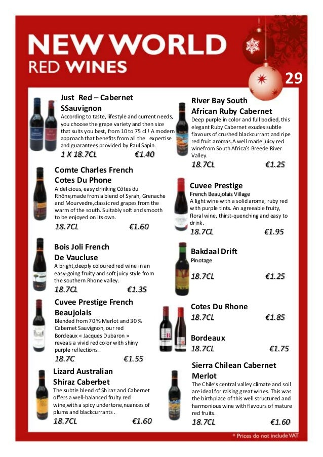 29 Just Red – Cabernet SSauvignon According to taste, lifestyle and current needs, you choose the grape variety and then s...