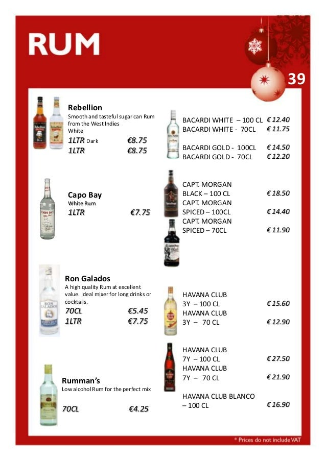 39 Rebellion Smooth and tasteful sugar can Rum from the West Indies White  1LTR Dark 1LTR  €8.75 €8.75  Capo Bay White Rum...