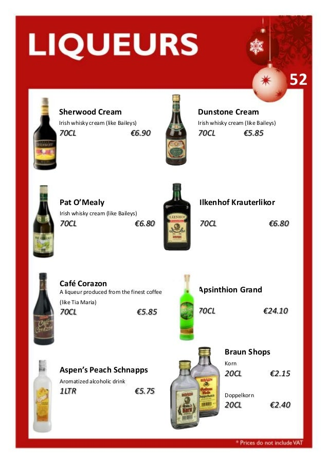 52 Sherwood Cream  Dunstone Cream  Irish whisky cream (like Baileys)  Irish whisky cream (like Baileys)  70CL  70CL  €6.90...