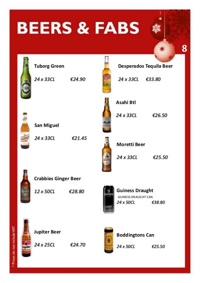 8 Tuborg Green 24 x 33CL  Desperados Tequila Beer €24.90  24 x 33CL  €33.80  Asahi Btl 24 x 33CL  €26.50  San Miguel 24 x ...