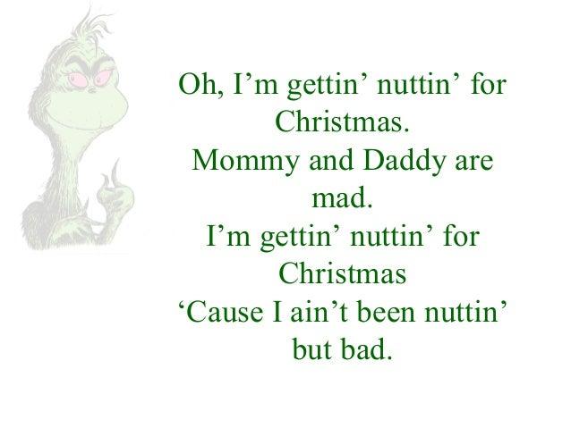 Im Gettin Nuttin For Christmas.Christmas Sing Along