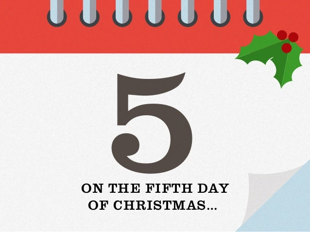 Image result for fifth day of christmas