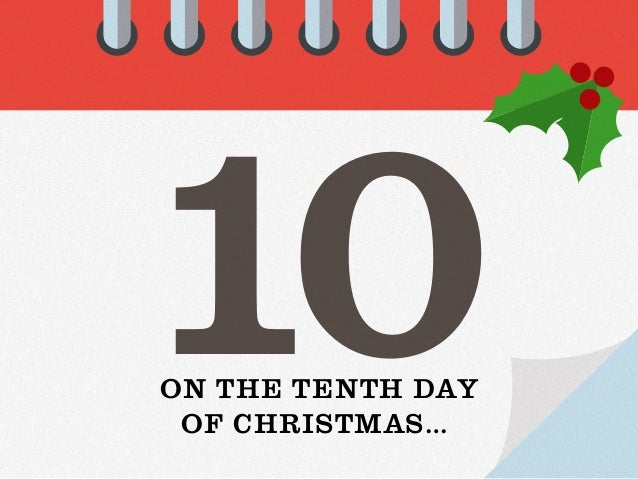 On The Twelfth Day Of Christmas.12 Days Of Christmas Marketing Ideas And Tips