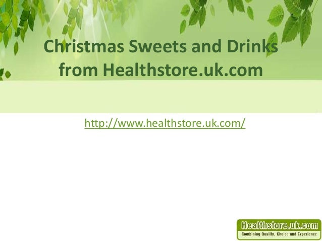 Christmas Snacks And Drinks From Healthstore Uk Com