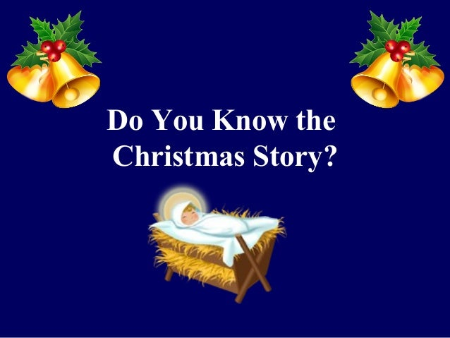 Do You Know the Christmas Story?