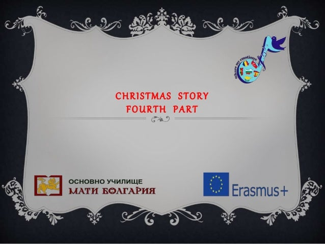 CHRISTMAS STORY FOURTH PART