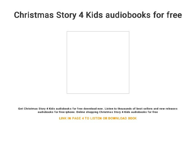 christmas story 4 kids audiobooks for free get christmas story 4 kids audiobooks for free download - A Christmas Story Free Online