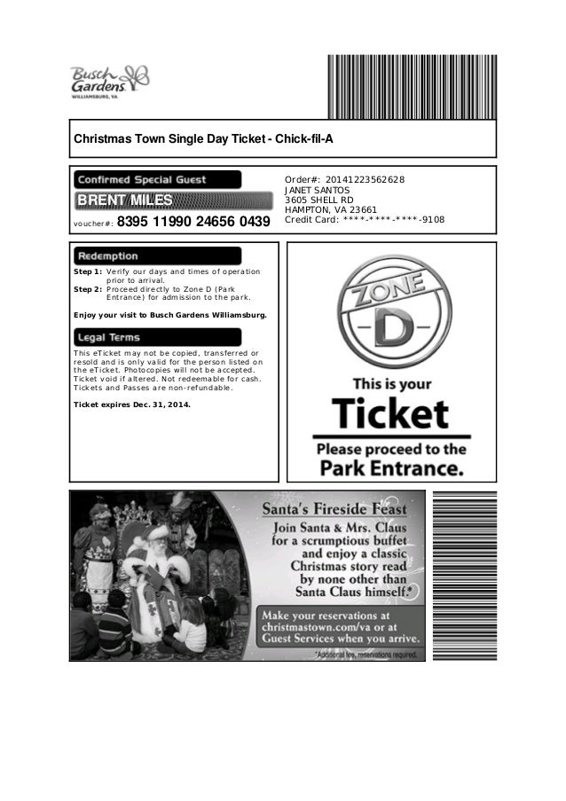 Christmas Town Busch Gardens. Christmas Town Single Day Ticket    Chick Fil A BRENT MILES Voucher#: ...