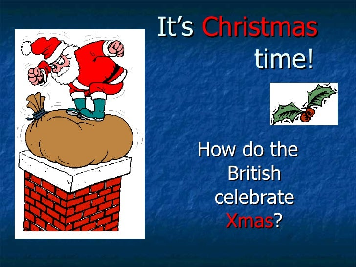 christmas traditions its christmas time how do the british - British Christmas Traditions