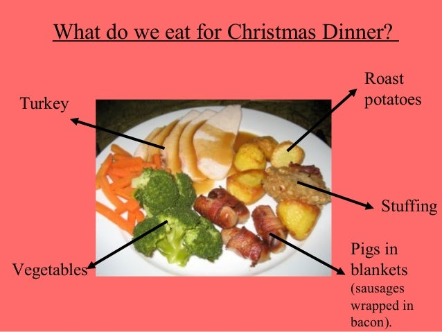 roastturkey potatoes stuffingvegetables 17 what do we eat for christmas dinner