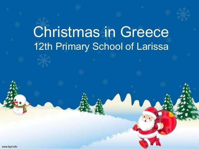 Christmas in Greece  12th Primary School of Larissa