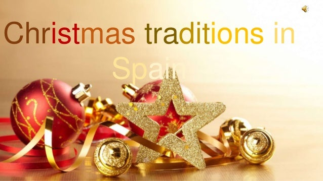 christmas traditions in spain - Christmas Traditions In Spain