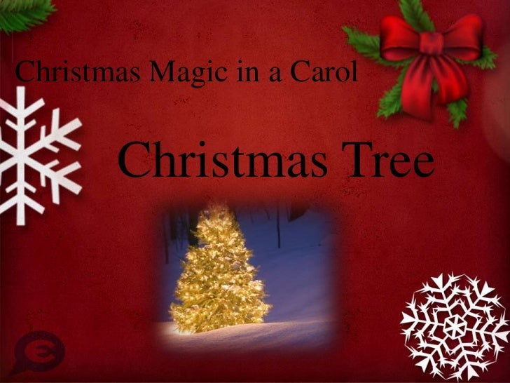Christmas Magic in a Carol       Christmas Tree