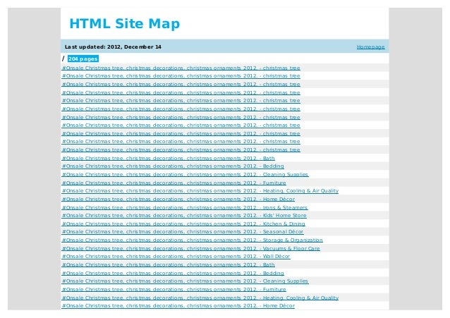 Homepage HTML Site Map Last updated: 2012, December 14 / 204 pages #Onsale Christmas tree, christmas decorations, christma...