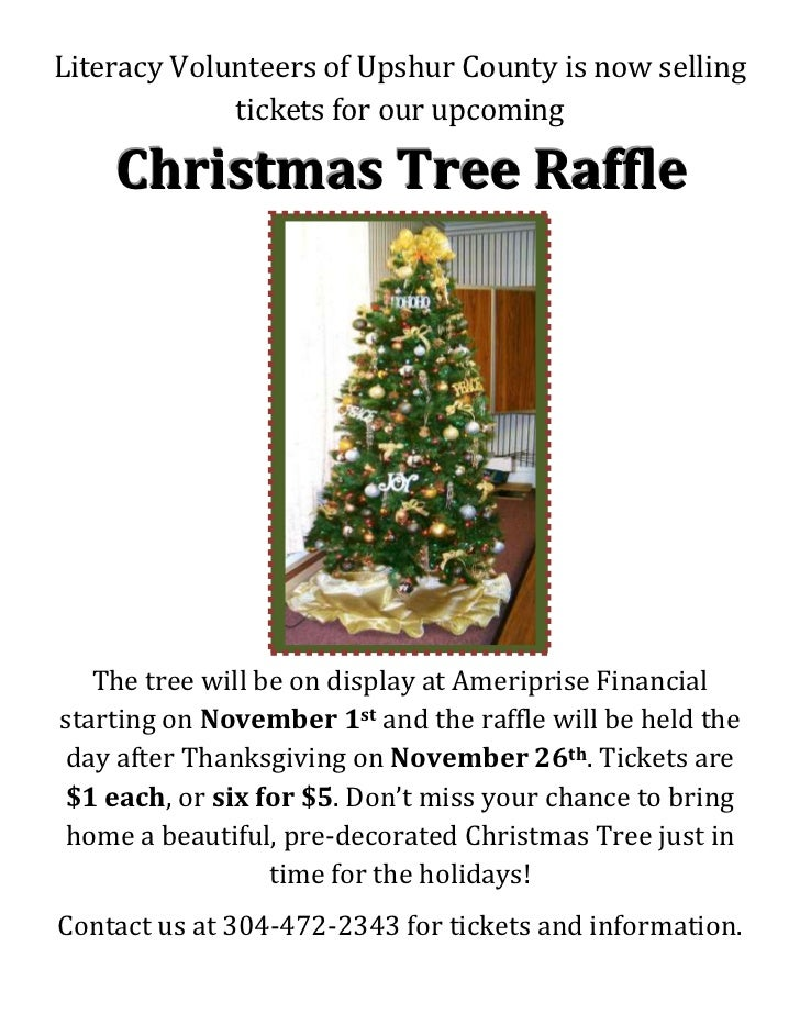 Literacy Volunteers of Upshur County is now selling             tickets for our upcoming    Christmas Tree Raffle   The tr...
