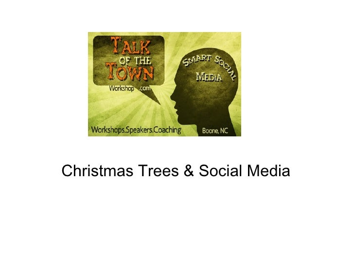 Christmas Trees & Social Media