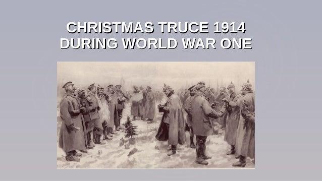 Christmas Truce Of 1914.Christmas Truce 1914