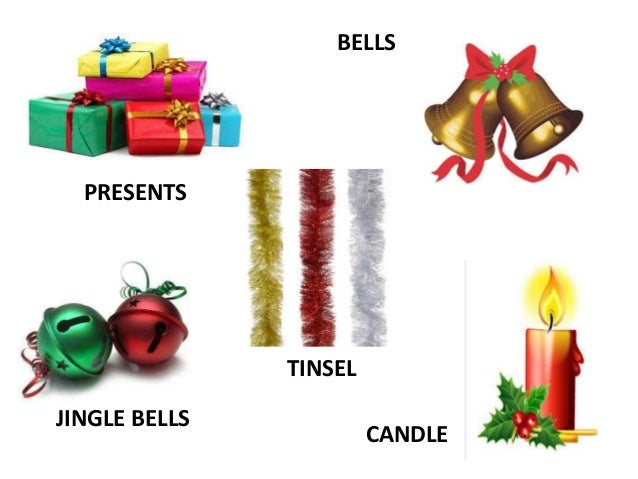 BELLS PRESENTS TINSEL JINGLE BELLS CANDLE ... - Christmas Vocabulary