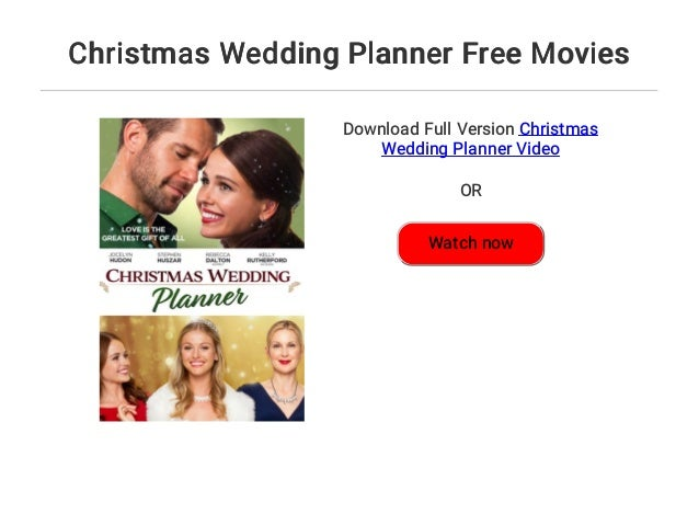 Christmas Wedding Planner Free Movies