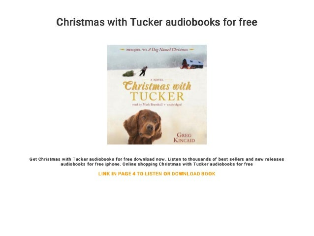 Christmas With Tucker.Christmas With Tucker Audiobooks For Free