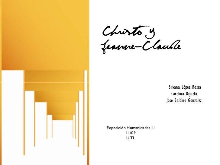 Christo YJeanne-Claude                               Silvana López Bossa                                 Carolina Orjuela ...