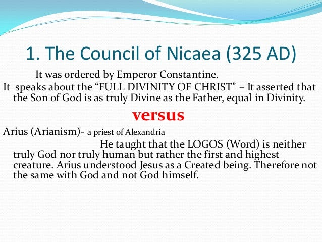essay on council of nicea Council of nicea constantine was the emperor in rome at the time when he called the in 325 ce constantine was originally a worshipper of the sun god.