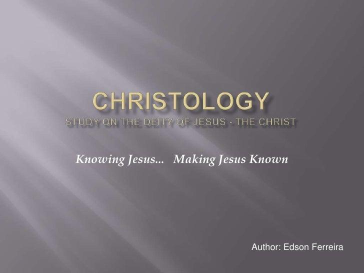 Knowing Jesus... Making Jesus Known                            Author: Edson Ferreira