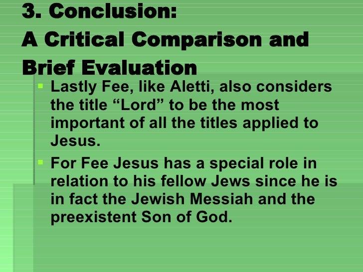 "3. Conclusion:  A Critical Comparison and Brief Evaluation  <ul><li>Lastly Fee, like Aletti, also considers the title ""Lor..."