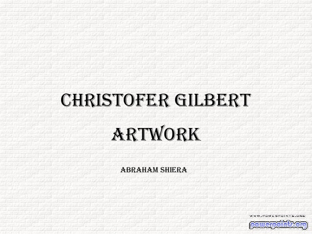 Christofer Gilbert Artwork Abraham Shiera